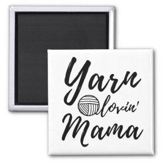 Yarn Loving Mama • Knit Crochet Crafts Square Magnet