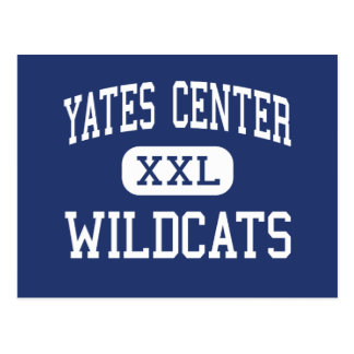 Yates Center Wildcats Yates Center Postcard