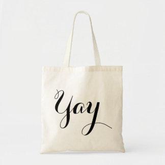 Yay! Budget Tote Bag