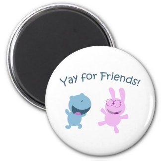 Yay for Friends! Magnet