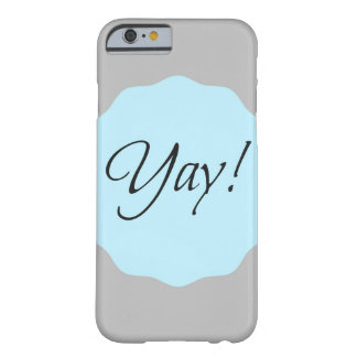 Yay! iPhone 6 Case Barely There iPhone 6 Case