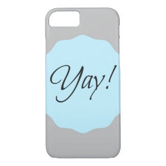Yay! iPhone 7 Case