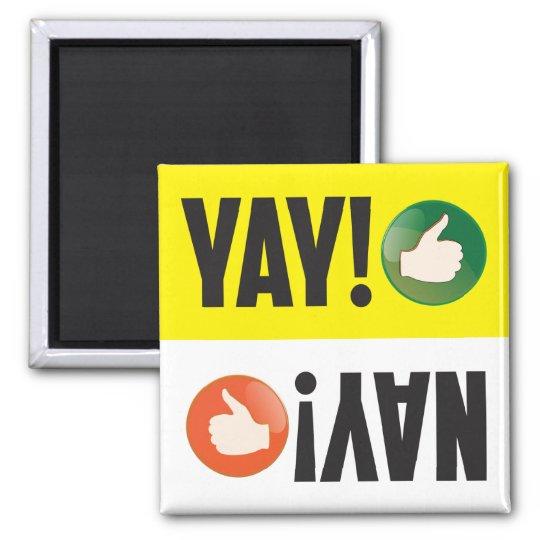 YAY or NAY Fun Dishwasher Magnet