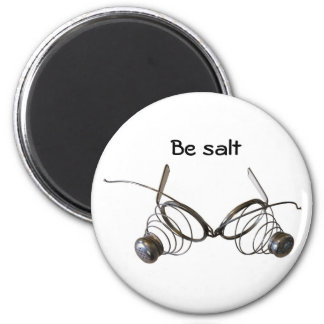 """""""Ye are the salt of the earth"""" frig magnet"""