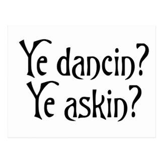 Ye Dancin Ye Askin Funny Scottish Slang Saying Postcard
