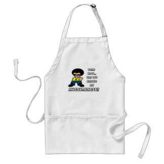 Yeah Baby Can You Handle My Awesomeness Aprons