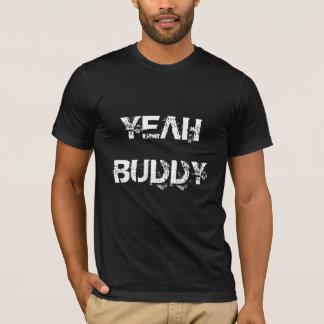 Yeah Buddy Premium Fit 001 T-Shirt