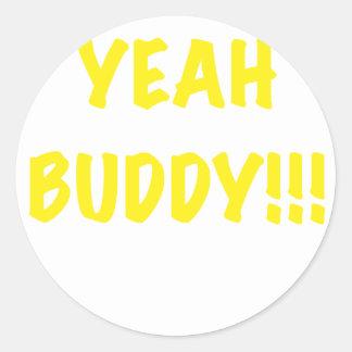 Yeah Buddy Sticker