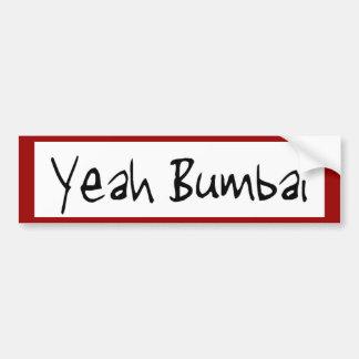 Yeah Bumbai  saying bumper sticker