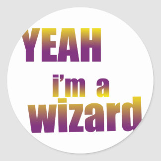 Yeah I m a Wizard Stickers