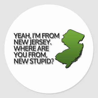 Yeah, I'm from New Jersey. Stickers