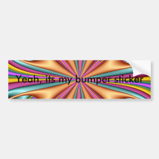 @, Yeah, its my bumper sticker