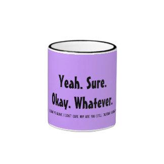 Yeah Sure Whatever Mug