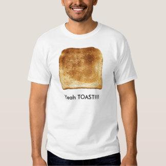 Yeah TOAST!!! Tshirt