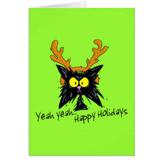 """Yeah Yeah...Happy Holidays"" Card"