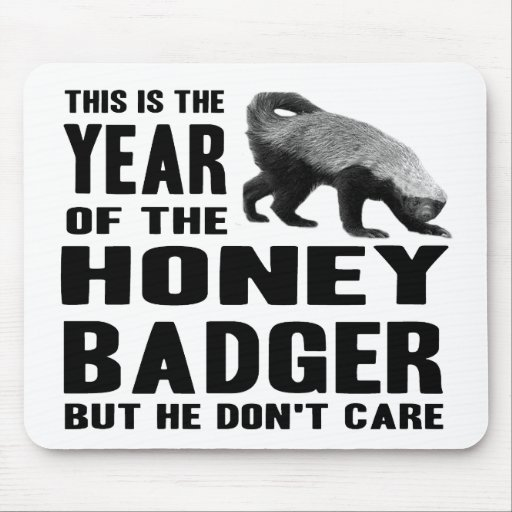 Year of the Honey Badger Mouse Pad