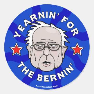 Yearnin' for the Bernin', Bernie Sanders Sheet Classic Round Sticker