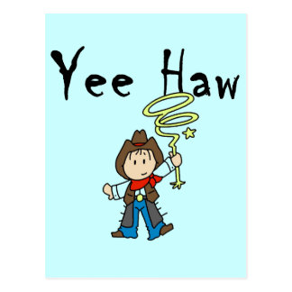 Yee Haw Cowboy Tshirts and Gifts Postcards