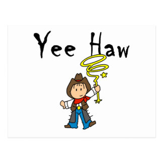 Yee Haw Cowboy tshirts and Gifts Post Cards
