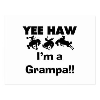 Yee Haw I m a Grampa T-shirts and Gifts Post Cards
