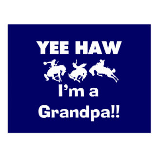 Yee Haw I m a Grandpa T-shirts and Gifts Postcard