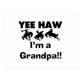 Yee Haw I m a Grandpa T-shirts and Gifts Post Card