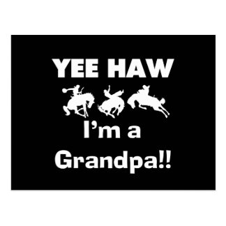 Yee Haw I m a Grandpa T-shirts and Gifts Postcards