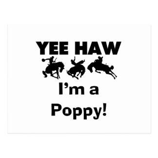 Yee Haw I m a Poppy T-shirts and Gifts Postcard