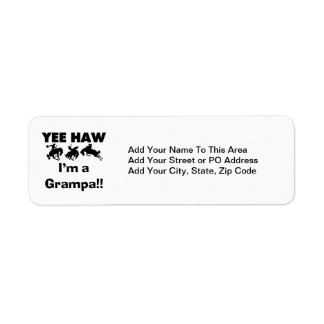 Yee Haw I'm a Grampa T-shirts and Gifts Return Address Label