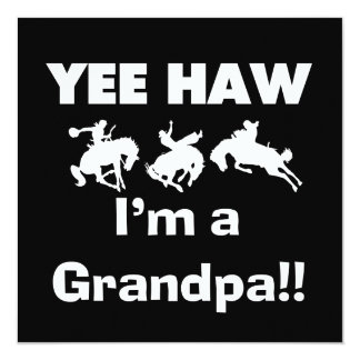 Yee Haw I'm a Grandpa T-shirts and Gifts Personalized Invitation