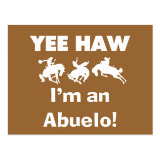 Yee Haw I'm an Abuelo T-shirts and Gifts Postcard