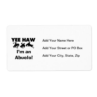 Yee Haw I'm an Abuelo T-shirts and Gifts Shipping Label