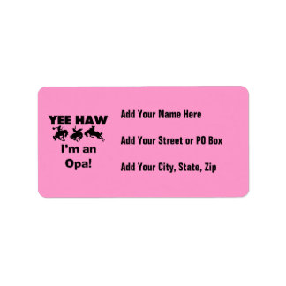 Yee Haw I'm an Opa T-shirts and Gifts Address Label