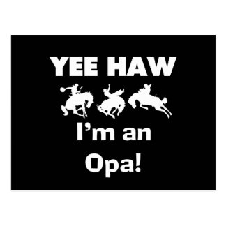 Yee Haw I'm an Opa T-shirts and Gifts Postcard