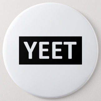 Yeet Dance Slang Teen Youth Swag YEET! LOL YOLO 6 Cm Round Badge