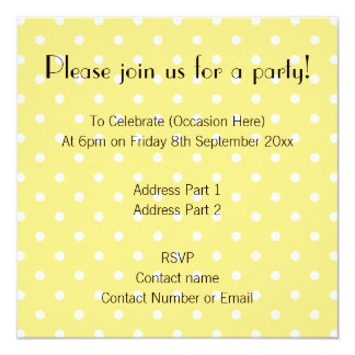 Yellow and White Polka Dots Pattern. 13 Cm X 13 Cm Square Invitation Card
