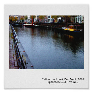 Yellow Canal Boat Den Bosch 2008 Posters
