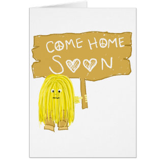 Yellow come home soon greeting card