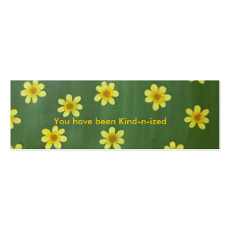 Yellow daisies, You have been kind-n-ized cards Business Card