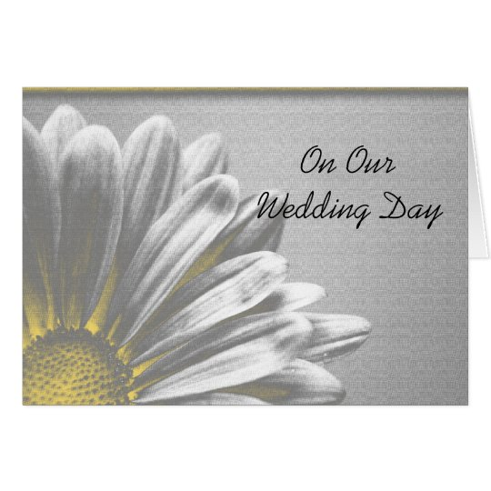Yellow Floral Highlights Our Wedding Day Card