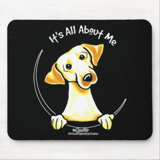 Yellow Lab Its All About Me Mouse Pad