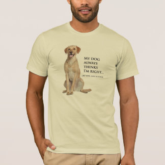 Yellow Lab v. Wife T-Shirt