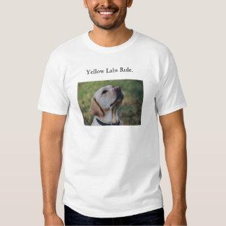 Yellow Labs Rule. Tee Shirt