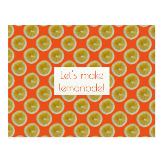 Yellow lemon slices Let's make lemonade orange Postcard