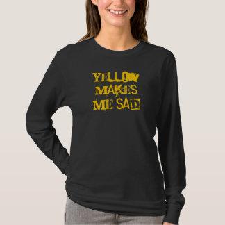 Yellow Makes Me Sad T-Shirt