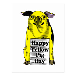 Yellow Pig Day (Pig With Sign) Postcard