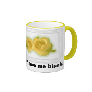 Yellow Roses, Add some text or leave me blank! Mugs