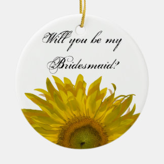 Yellow Sunflower Be My Bridesmaid Round Ceramic Decoration