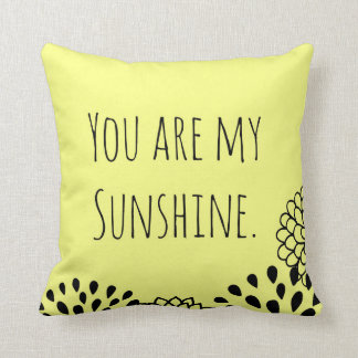 Yellow You Are My Sunshine Throw Pillow