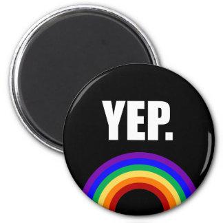 """""""Yep"""" Gay Pride Rainbow Magnet"""